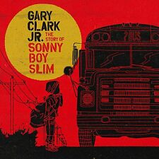 GARY CLARK JR THE STORY OF SONNY BOY SLIM CD ALBUM (September 11th 2015)