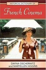 Historical Dictionary of French Cinema (Historical Dictionaries of Lit-ExLibrary