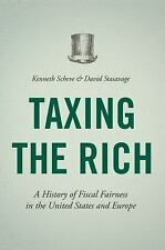 Taxing the Rich : A History of Fiscal Fairness in the United States and...