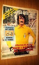 LA GAZZETTA DELLO SPORT ILLUSTRATA-ANNO 3 # 43 - 27 OTTOBRE 1979 - ALBERTOSI