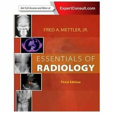 Essentials of Radiology : Expert Consult - Online and Print by Fred A., Jr....