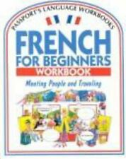 French for Beginners Workbook: Meeting People and Traveling (Passport's Languag