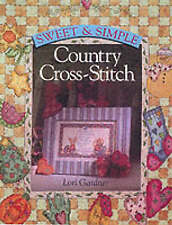 Sweet and Simple Country Cross Stitch Lori Gardner Very Good Book