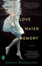 Love Water Memory by Jennie Shortridge (2014, Paperback)
