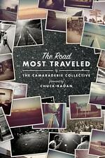 The Road Most Traveled von Chuck Ragan (2012, Gebundene Ausgabe)