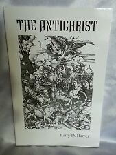The Antichrist  Larry D. Harper 2003