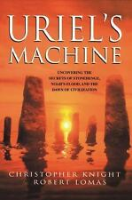 Uriel's Machine: Uncovering the Secrets of Stonehenge, Noah's Flood and the Daw