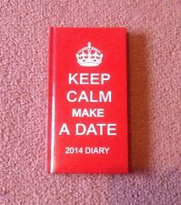 Keep Calm and Carry On - Keep Calm Make A Date 2014 Diary - Red