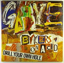 "12"" LP - Gaye Bykers On Acid - Drill Your Own Hole - M704 - washed & cleaned"