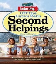Southern Living Off the Eaten Path: Second Helpings Cook Book NEW!