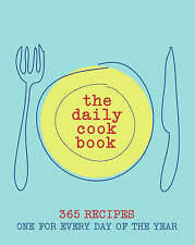 """The Daily Cookbook  """"AS NEW"""" Book"""