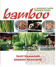 Bamboo: A Journey in Chinese Food, Sally Hammond, Very Good