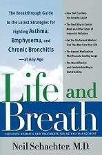 Life and Breath: The Breakthrough Guide to the Latest Strategies for Fighting As