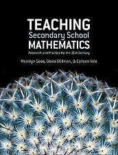Teaching Secondary School Mathematics : Research and Practice for the 21st...