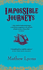 Impossible Journeys By Mathew Lyons (Paperback book)