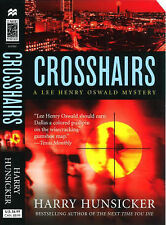 Crosshairs (Lee Henry Oswald Mystery), Harry Hunsicker