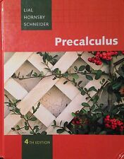 Precalculus 4th edition by Lial, Hornsby and Schneider (hardcover)