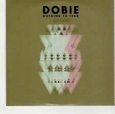(EH899) Dobie, Nothing To Fear - 2012 DJ CD