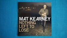 "MAT  KEARNEY            ""NOTHING  LEFT  TO  LOSE""         CD  /  USED      2006"