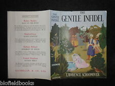 ORIGINAL VINTAGE DUSTJACKET (ONLY) for The Gentle Infidel by Lawrence Schoonover