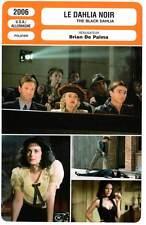 LE DAHLIA NOIR - Hartnett,Johansson,De Palma(Fiche Cinéma)2006  The Black Dahlia