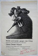 Hans Dieter Hüsch Worte gegen Krieg Plakat A. Paul Weber Widmung signiert 1968