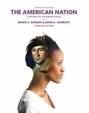 The American Nation (15th Edition) by Carnes, Mark C.; Garraty, John A.