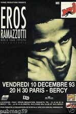 Publicité advertising 1993 Concert Eros Ramazzotti Paris Bercy