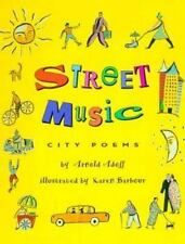 Street Music: City Poems-ExLibrary