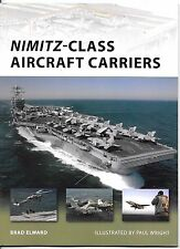Osprey Vanguard 174, USS Nimitz Class Aircraft Carriers, Softcover Reference ST