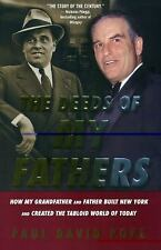 The Deeds of My Fathers: How My Grandfather and Father Built New York -ExLibrary