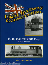 Calthorp,Barsi, - Light Railway Construction E R Calthorp India