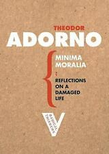 Radical Thinkers: Minima Moralia : Reflections on a Damaged Life by Theodor...