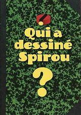 EO 2008 SUPPLÉMENT N° 3653 + SPIROU SPÉCIAL 70 ANS : QUI A DESSINÉ SPIROU ?
