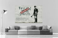 BANKSY STREET ART Follow Your Dreams Cancelled Wall Art Poster Grand format A0