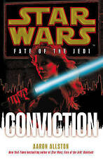 Star Wars: Fate of the Jedi: Conviction by Aaron Allston new