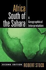 Africa South of the Sahara : A Geographical Interpretation by R. Stock (2nd Ed)