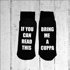 If you can read this/Bring me a Cuppa - Printed on the Sole size 3-8