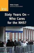 [(Sixty Years On: Who Care for the NHS?)] [Author: Helen Evans] published on (Ju
