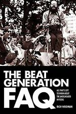 The Beat Generation FAQ: All That's Left to Know About the Angelheaded Hipsters,