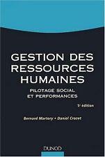 Gestion des ressources humaines.Pilotage social et performances.Dunod M008