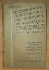DICTIONNAIRE NATIONAL DES COMMUNES DE FRANCE & D ALGERIE J MEYRAT 1938