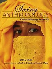 Seeing Anthropology : Cultural Anthropology Through Film by Thomas D....