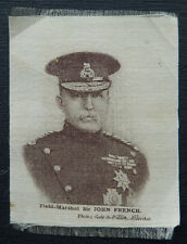 FIELD MARSHAL SIR JOHN FRENCH Great War Leaders Sepia White 1914 Anon Silk