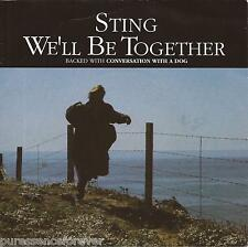"STING - We'll Be Together (UK 2 Tk 1987 7"" Single PS)"