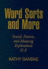 Word Sorts and More: Sound, Pattern, and Meaning Explorations K-3 (Solving Probl