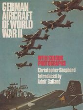 German Aircraft of World War II by Christopher Shepherd (Luftwaffe)