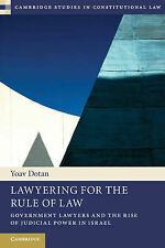 Lawyering for the Rule of Law: Government Lawyers and the Rise of Judicial Power