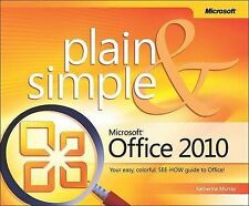 Microsoft Office 2010 Plain and Simple by Katherine Murray (Paperback, 2010)