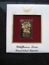 1992 Round Lobed Hepatica 22 kt Gold Stamp replica  FDI FDC Golden Cover